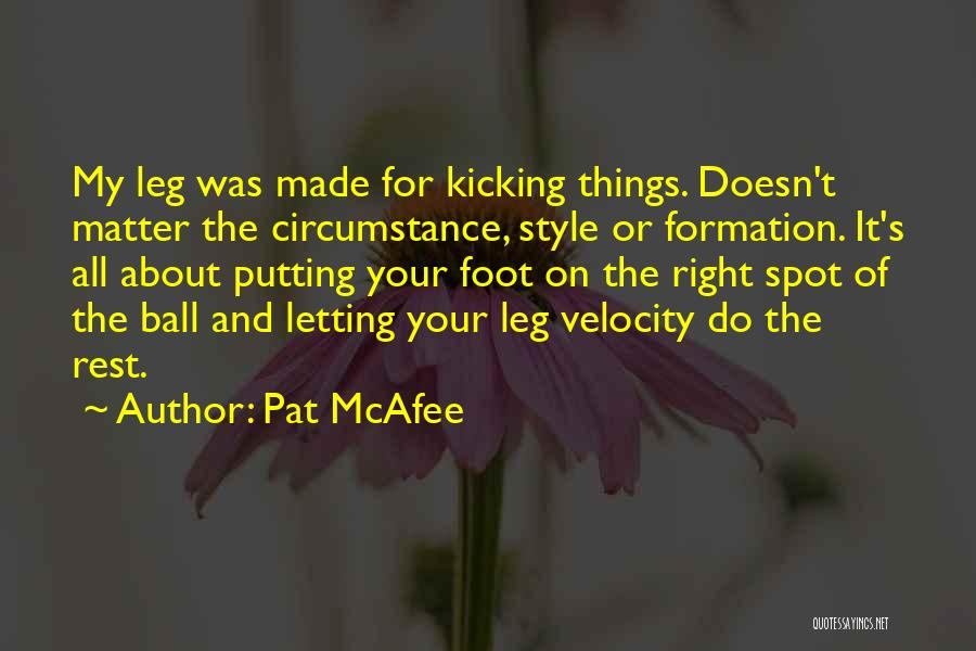 Pat McAfee Quotes 534859
