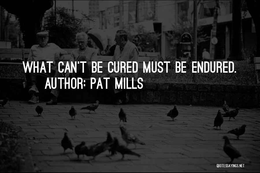 Pat Mills Quotes 1103758