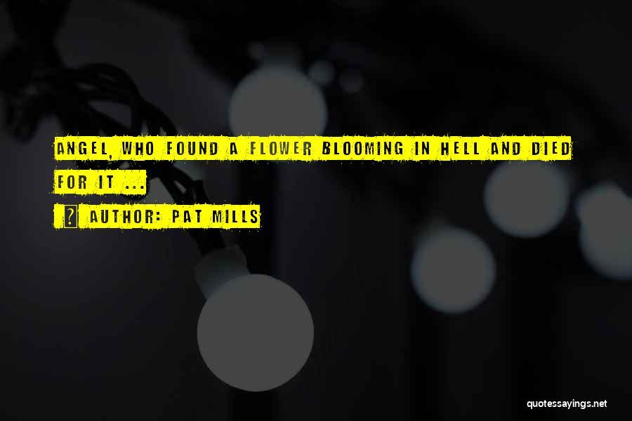Pat Mills Quotes 1379733