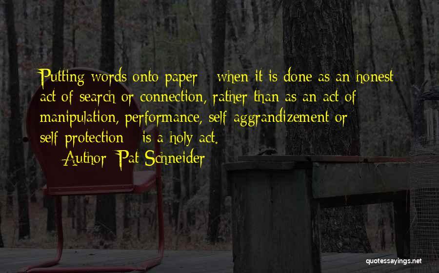 Pat Schneider Quotes 1282669