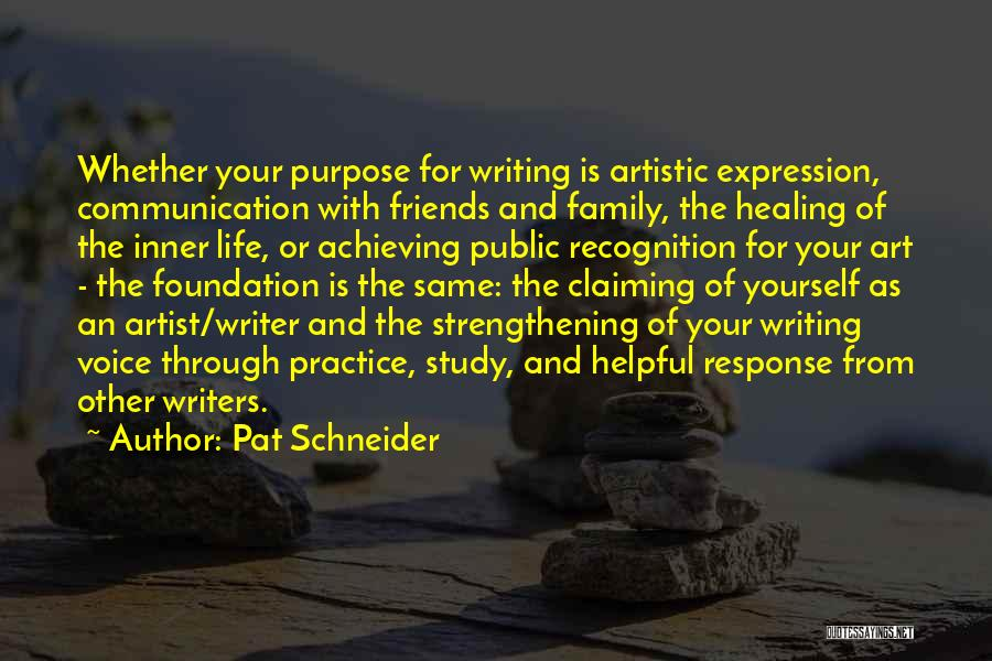 Pat Schneider Quotes 1328201