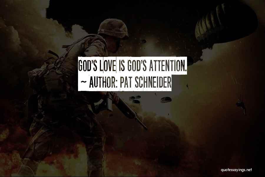 Pat Schneider Quotes 1819840