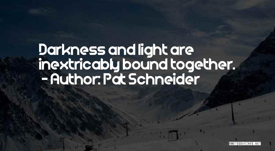 Pat Schneider Quotes 1894530