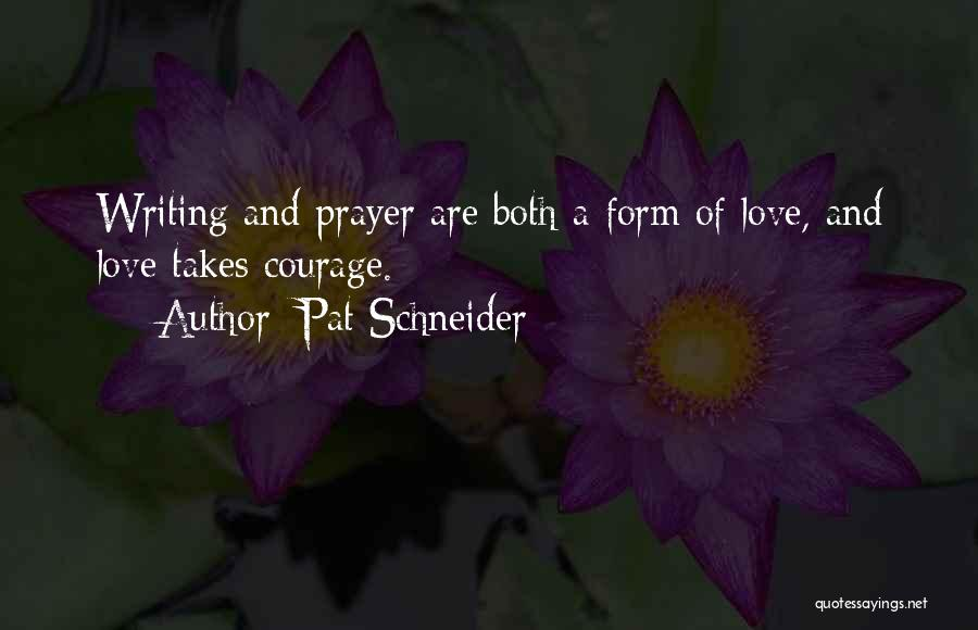 Pat Schneider Quotes 1963006
