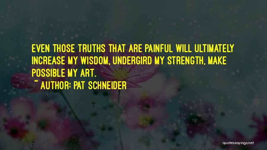 Pat Schneider Quotes 2171437