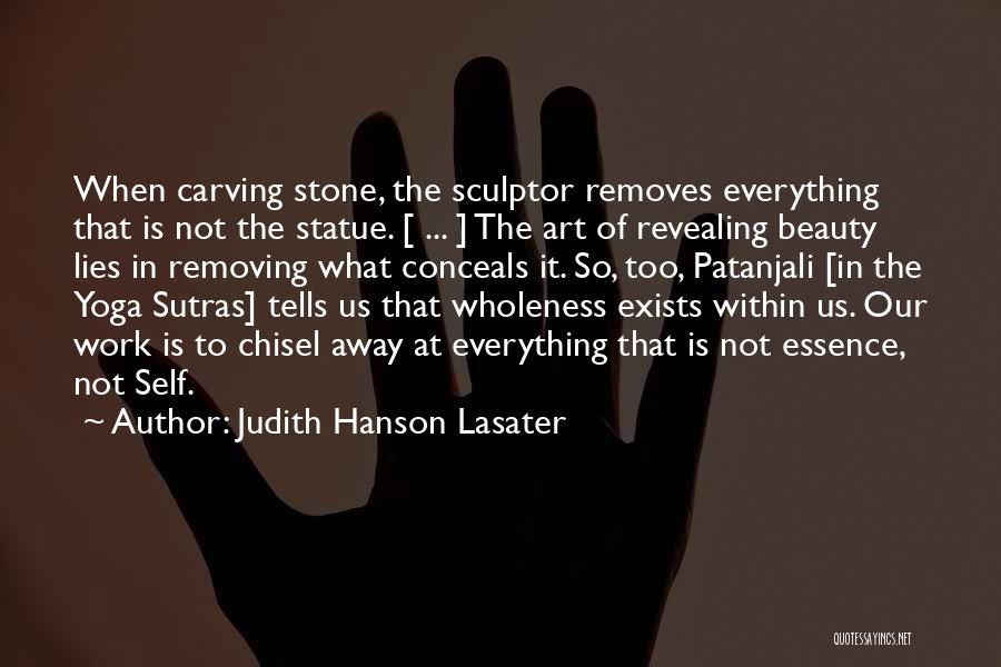 Patanjali Sutras Quotes By Judith Hanson Lasater