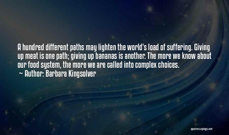 Path Quotes By Barbara Kingsolver