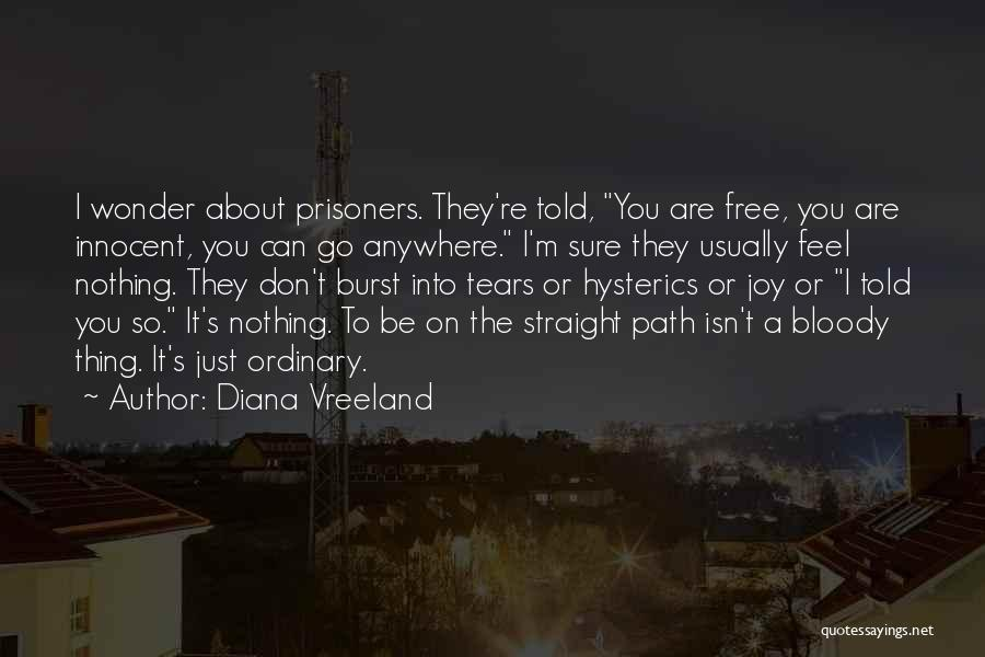 Path Quotes By Diana Vreeland
