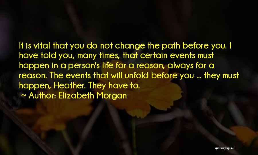 Path Quotes By Elizabeth Morgan