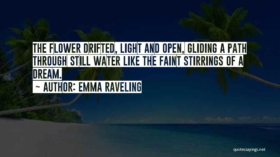 Path Quotes By Emma Raveling