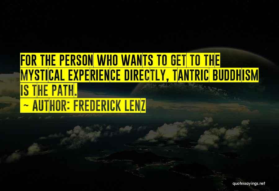 Path Quotes By Frederick Lenz