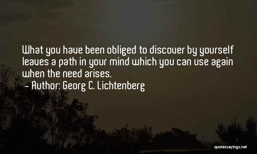 Path Quotes By Georg C. Lichtenberg