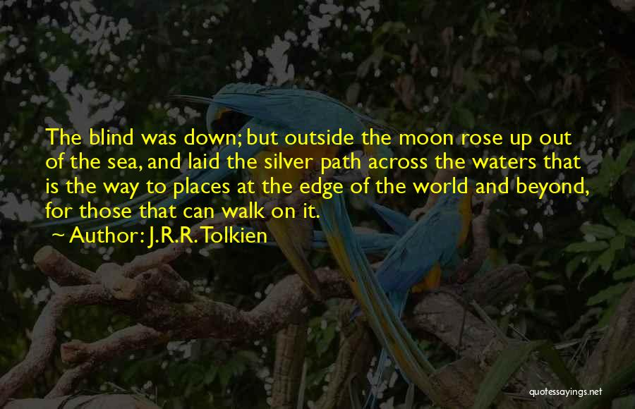 Path Quotes By J.R.R. Tolkien