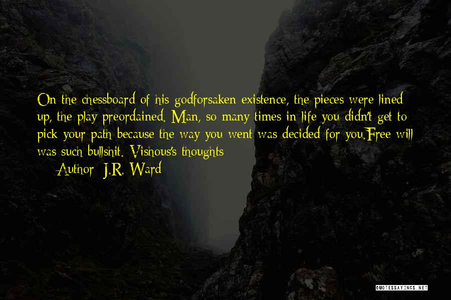 Path Quotes By J.R. Ward