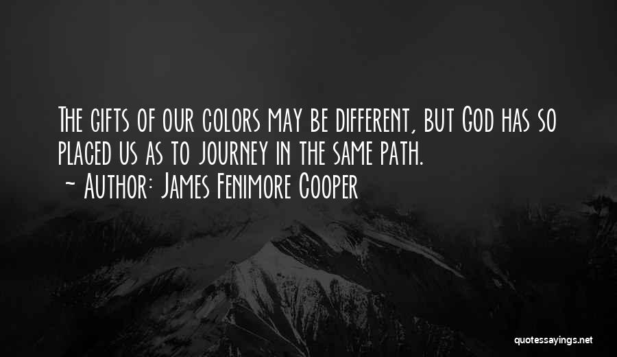 Path Quotes By James Fenimore Cooper
