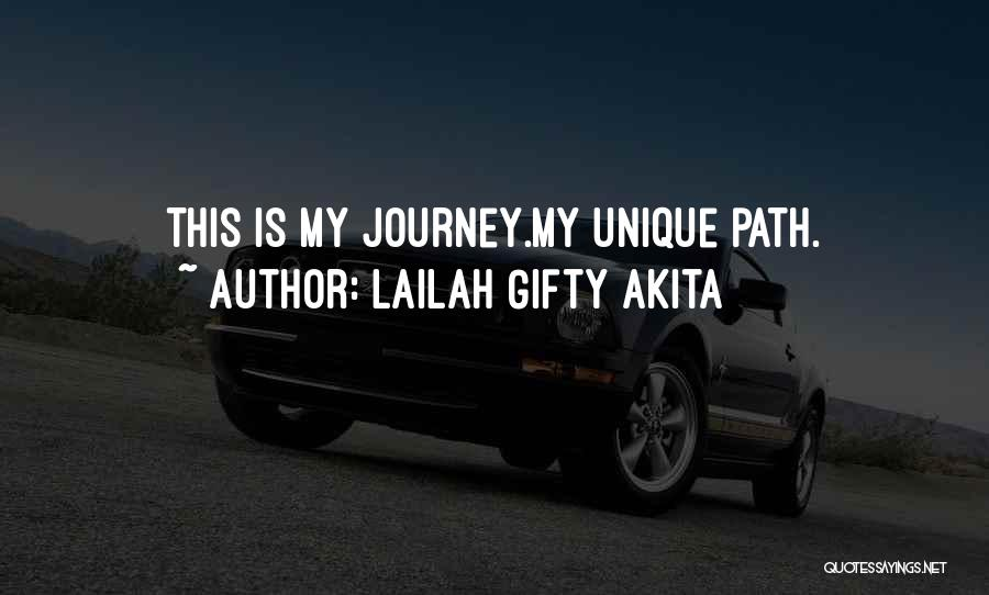 Path Quotes By Lailah Gifty Akita