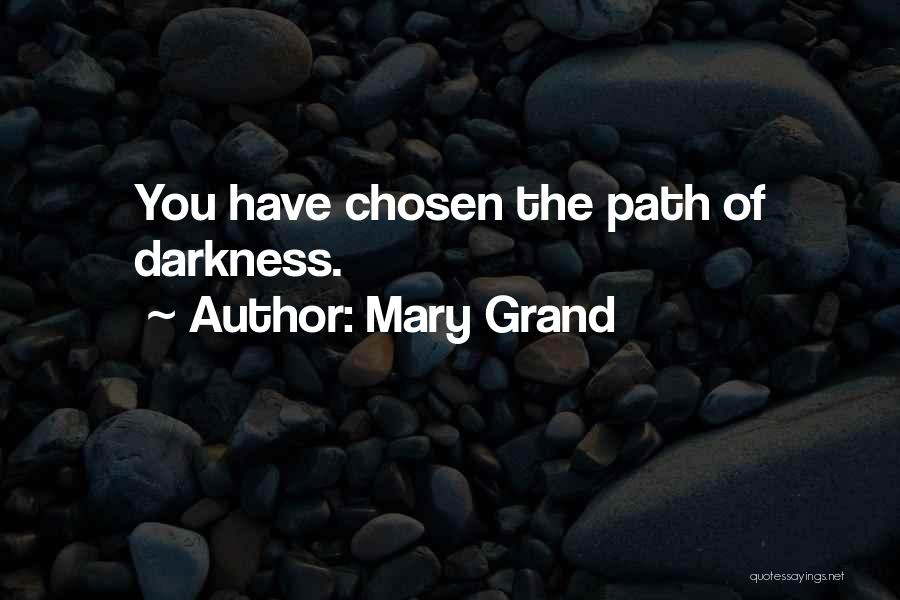 Path Quotes By Mary Grand