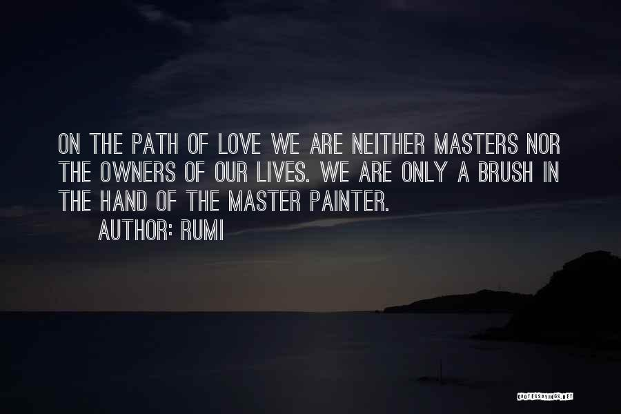 Path Quotes By Rumi