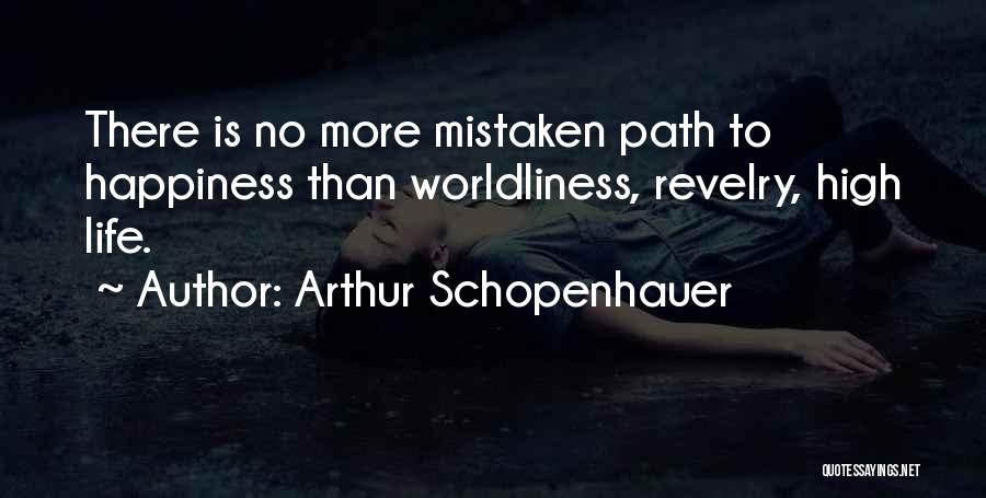Path To Happiness Quotes By Arthur Schopenhauer