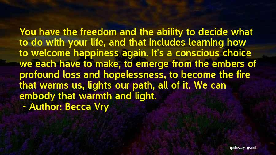 Path To Happiness Quotes By Becca Vry