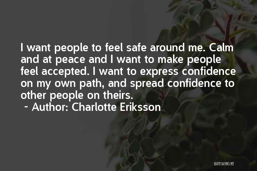 Path To Happiness Quotes By Charlotte Eriksson