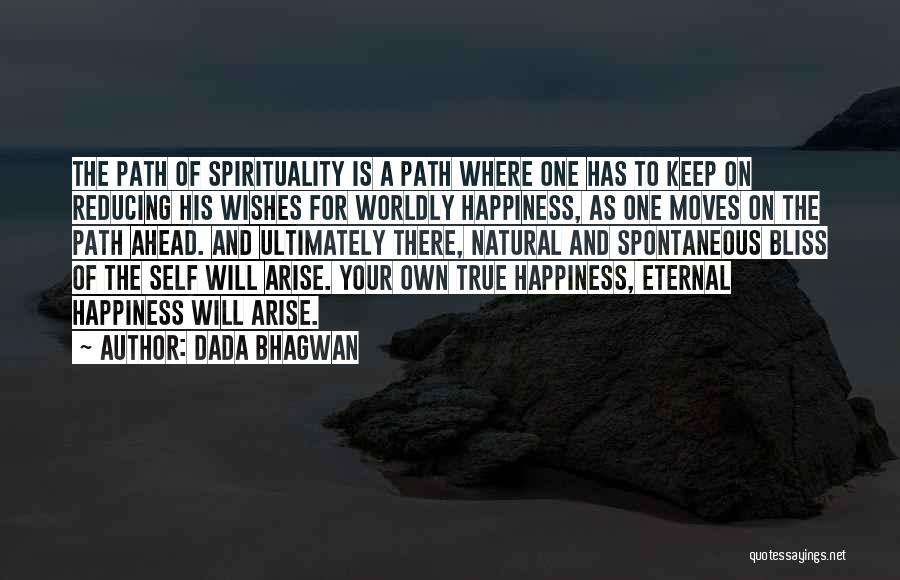 Path To Happiness Quotes By Dada Bhagwan