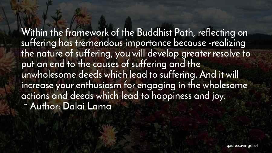 Path To Happiness Quotes By Dalai Lama