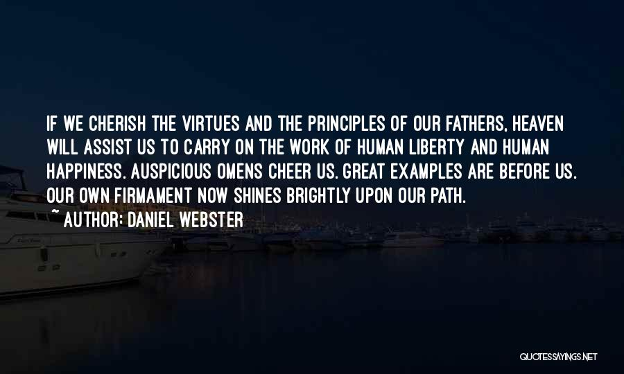 Path To Happiness Quotes By Daniel Webster