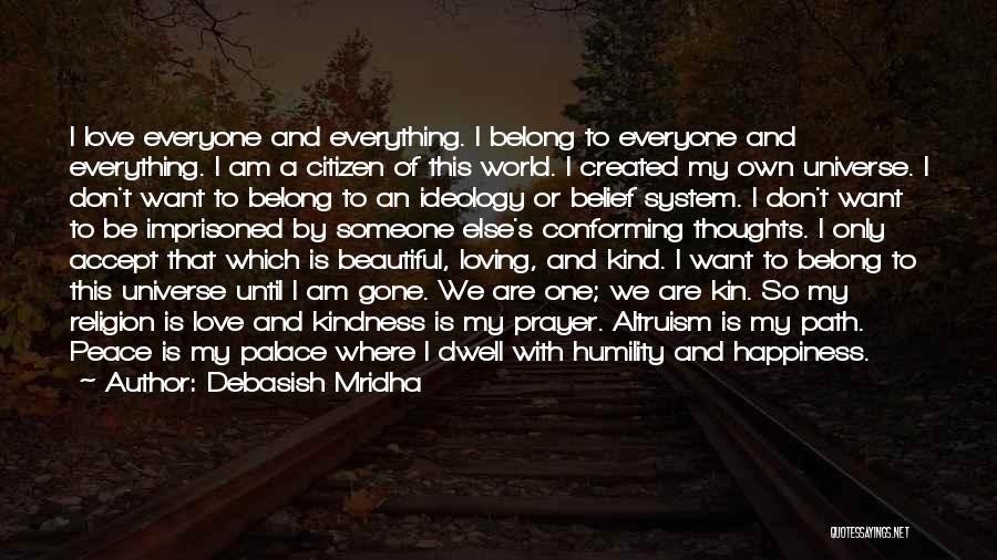 Path To Happiness Quotes By Debasish Mridha
