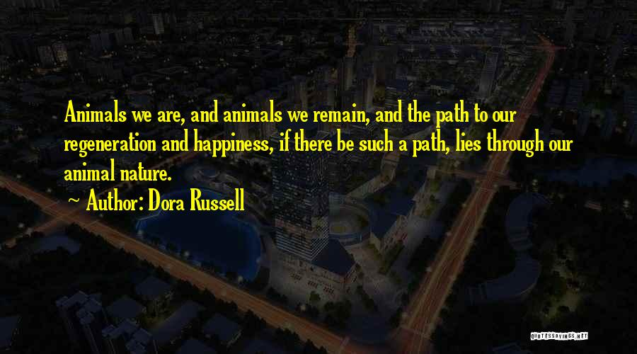 Path To Happiness Quotes By Dora Russell
