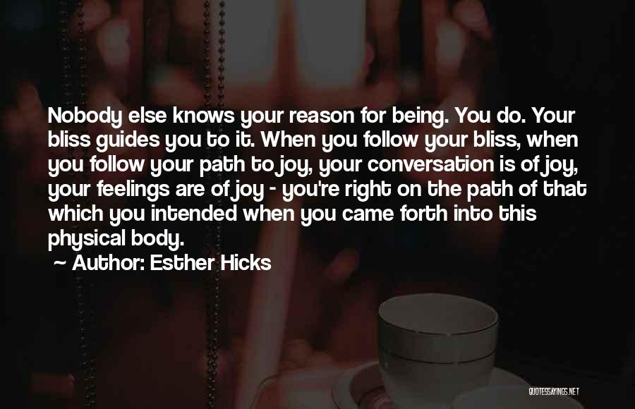 Path To Happiness Quotes By Esther Hicks