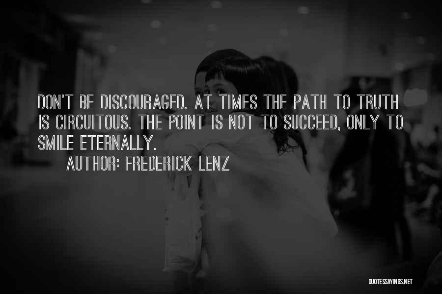 Path To Happiness Quotes By Frederick Lenz