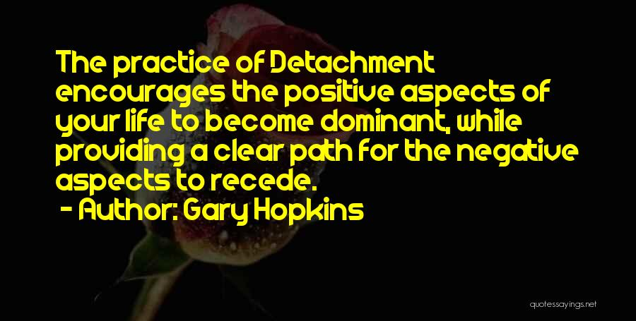 Path To Happiness Quotes By Gary Hopkins