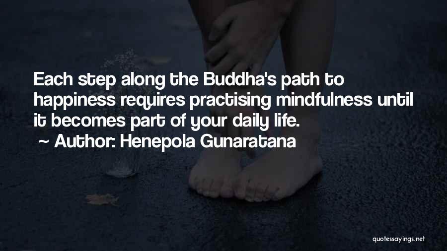 Path To Happiness Quotes By Henepola Gunaratana