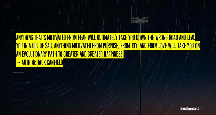 Path To Happiness Quotes By Jack Canfield