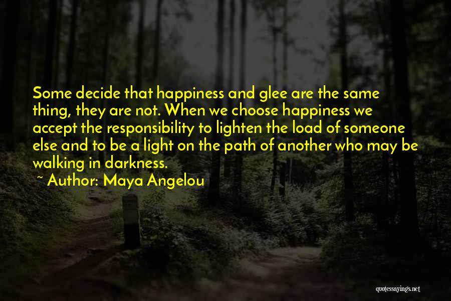 Path To Happiness Quotes By Maya Angelou