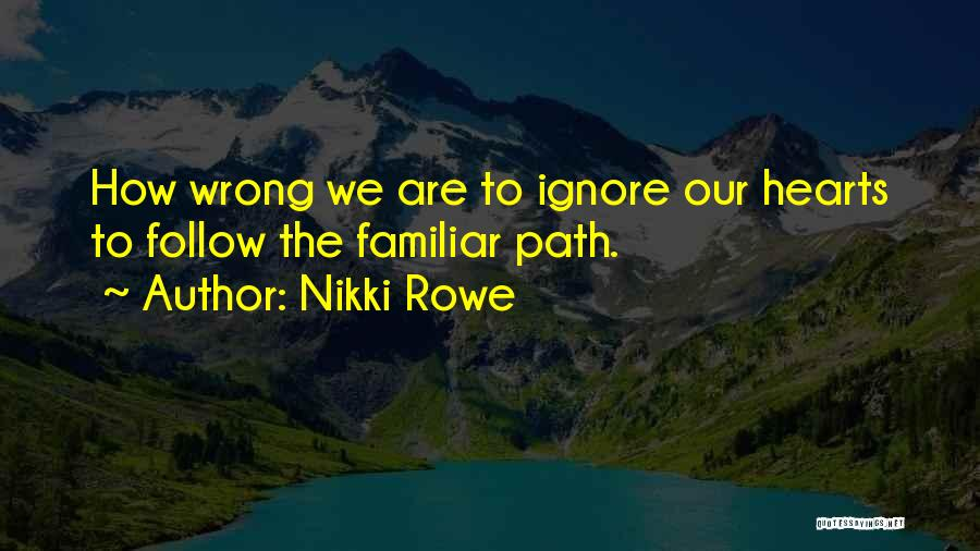 Path To Happiness Quotes By Nikki Rowe