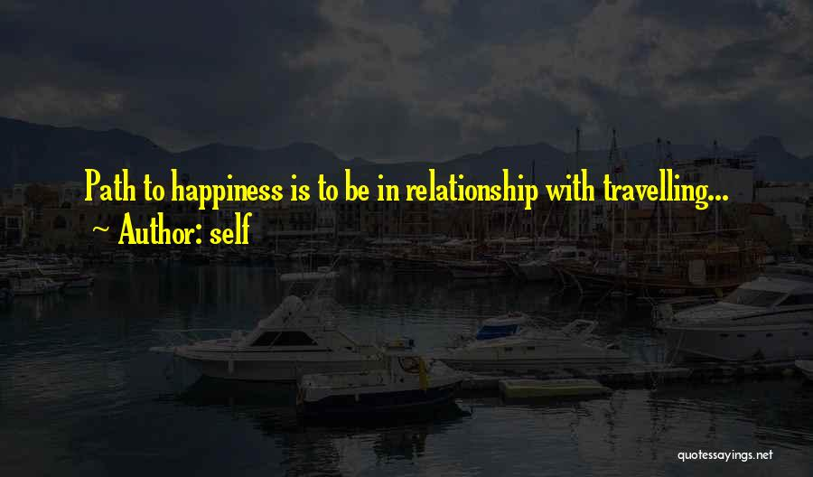Path To Happiness Quotes By Self