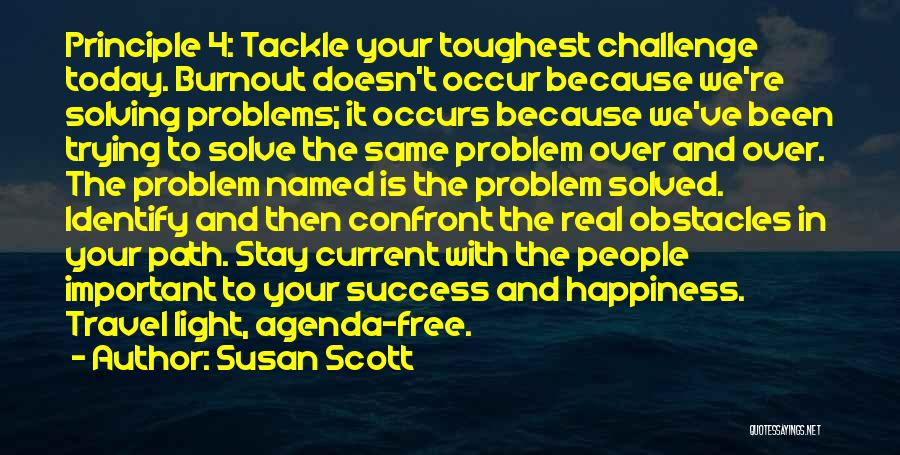 Path To Happiness Quotes By Susan Scott