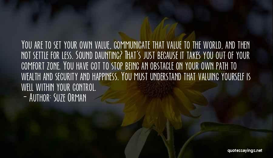 Path To Happiness Quotes By Suze Orman