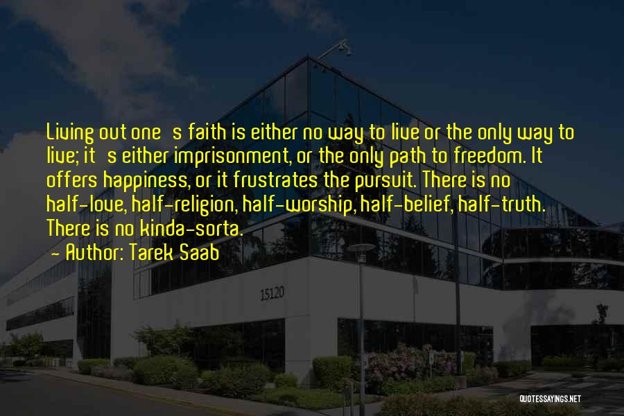 Path To Happiness Quotes By Tarek Saab