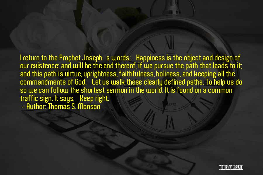 Path To Happiness Quotes By Thomas S. Monson