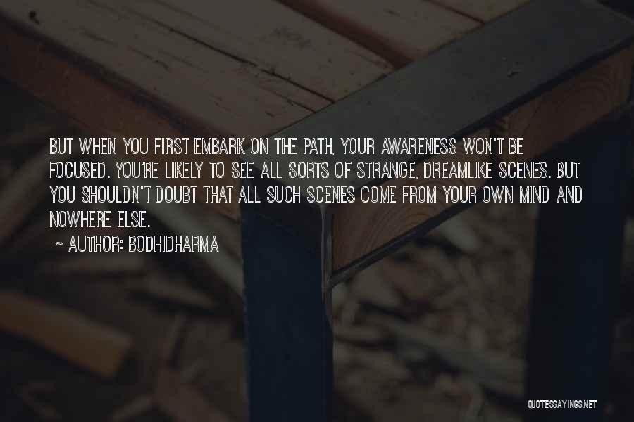 Path To Nowhere Quotes By Bodhidharma