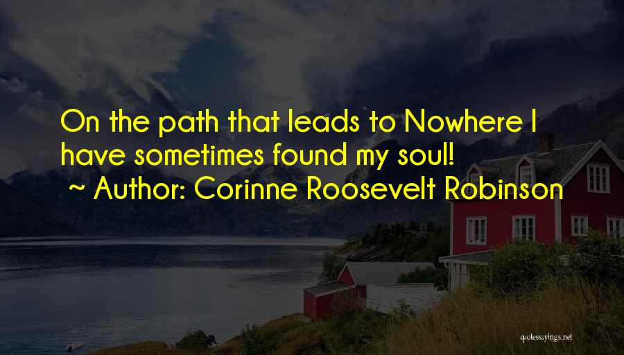 Path To Nowhere Quotes By Corinne Roosevelt Robinson