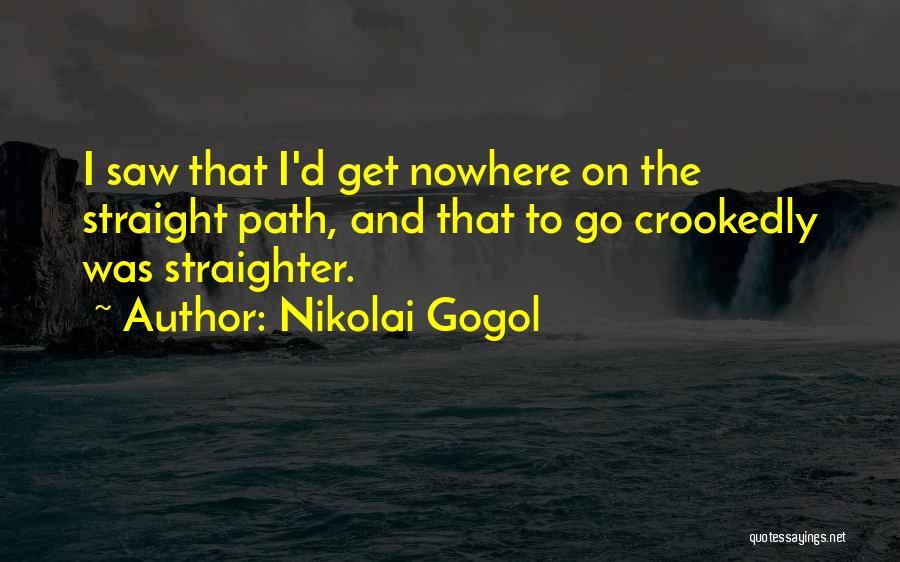 Path To Nowhere Quotes By Nikolai Gogol