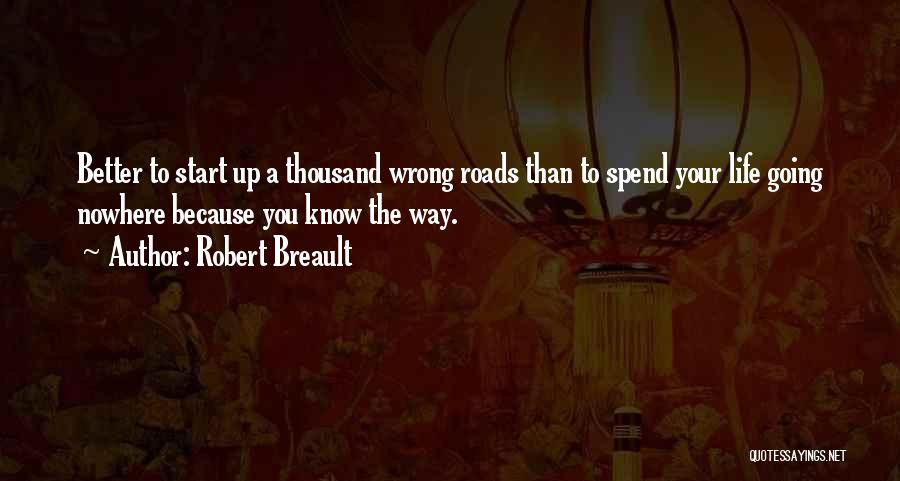 Path To Nowhere Quotes By Robert Breault