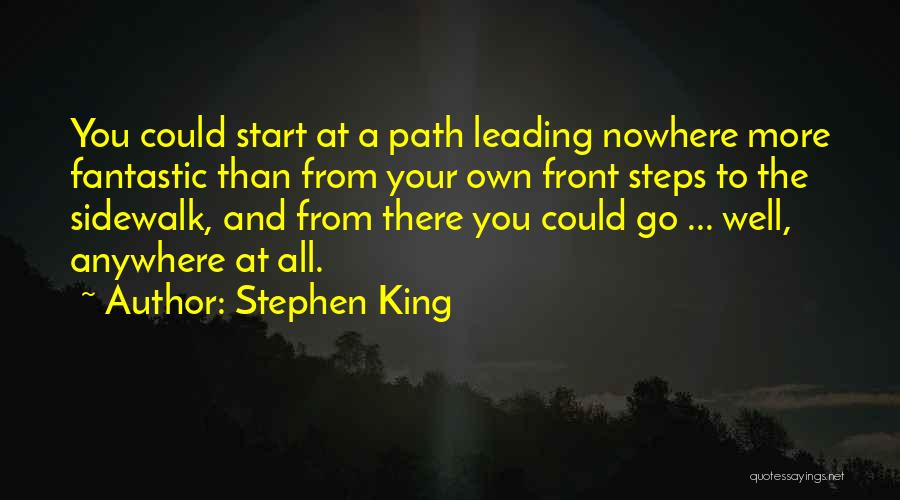 Path To Nowhere Quotes By Stephen King