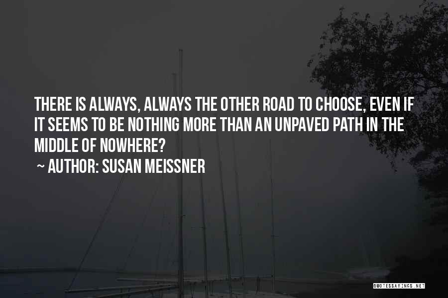 Path To Nowhere Quotes By Susan Meissner