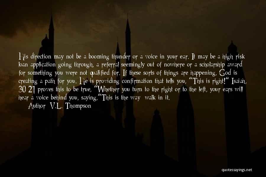 Path To Nowhere Quotes By V.L. Thompson