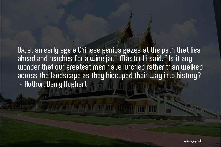 Path Walked Quotes By Barry Hughart